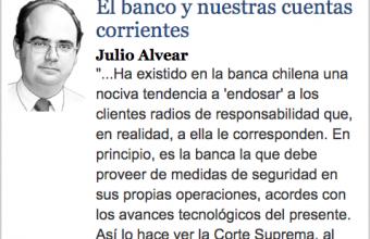 El banco y nuestras cuentas corrientes, por Julio Alvear