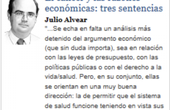 El cáncer y las razones económicas: tres sentencias, por Julio Alvear