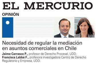 Necesidad de regular la mediación en asuntos comerciales en Chile, por Francisca Labbé y Jaime Carrasco