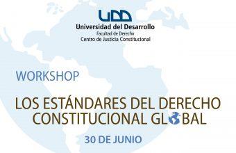 """Workshop """"Los estándares del derecho constitucional global"""""""