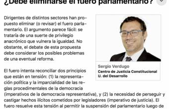 ¿Debe eliminarse el fuero parlamentario? por Sergio Verdugo
