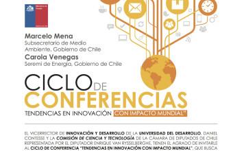 INVITACION A TERCERA CONFERENCIA DEL CICLO TENDENCIAS EN INNOVACION CON IMPACTO MUNDIAL.
