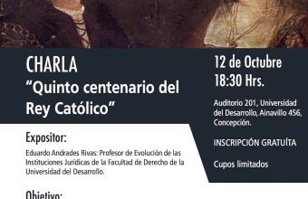 """Charla: """"Quinto centenario del Rey Católico """""""