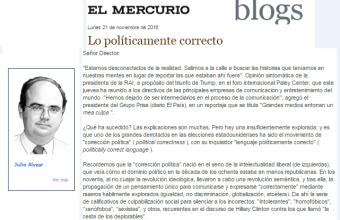 La derrota de lo políticamente correcto - Julio Alvear T. - Mercurio 21/11