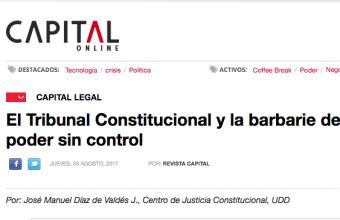El Tribunal Constitucional y la barbarie del poder sin control, Por José Manuel Díaz de Valdés