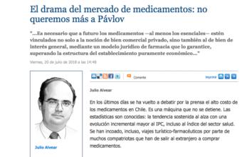 Opinión: El drama del mercado de medicamentos: no queremos más a Pávlov. Por Julio Alvear